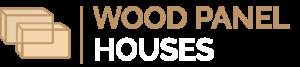 WOOD PANEL HOUSES